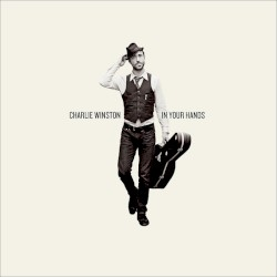 CHARLIE WINSTON - In Your Hands || 1071 || S