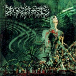 Nihility by Decapitated