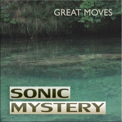 Sonic Mystery - Great Moves