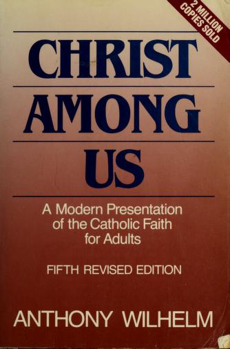 Cover of: Christ Among Us | Anthony J. Wilhelm