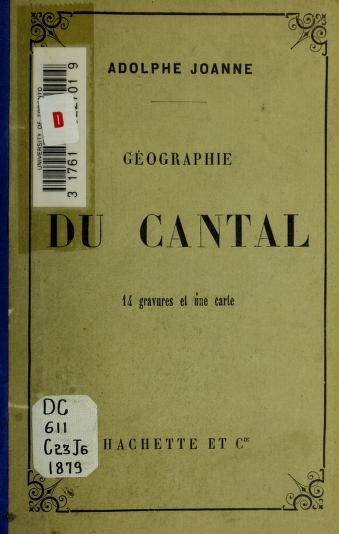 Géographie du département du Cantal by Joanne, Adolphe Laurent
