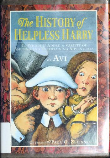 The history of Helpless Harry by Avi